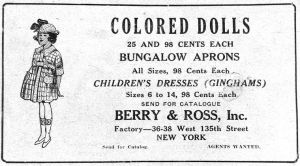 Colored Dolls;Berry & Ross, Inc.;Factory- 36-38 West 135th Street, New York